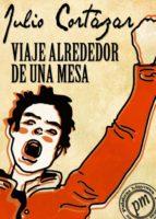 VIAJE ALREDEDOR DE UNA MESA (EBOOK)