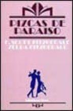 Pizcas de paraíso (Alianza Tres (At))
