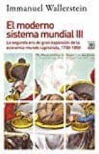MODERNO SISTEMA MUNDIAL 3 SEGUNDA ERA DE GRAN EXPANSION (Siglo XXI de España General)
