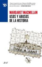 Usos y abusos de la historia