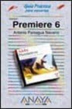 PREMIERE 6 (GUIAS PRACTICAS) (INCLUYE CD-ROM)
