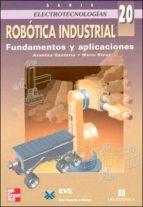 ROBOTICA INDUSTRIAL: FUNDAMENTOS Y APLICACIONES
