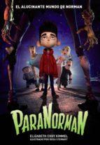 ParaNorman. El alucinante mundo de Norman (Libros Para Jóvenes - Libros De Consumo)