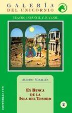 En Busca De La Isla Del Tesoro/1ª Edición (Galería del unicornio)