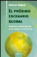 EL PROXIMO ESCENARIO GLOBAL: DESAFIOS Y OPORTUNIDADES EN UN MUNDO SIN FRONTERAS