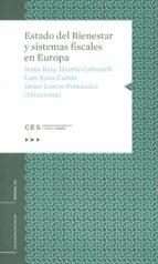 Estado del Bienestar y sistemas fiscales en Europa (colección Esstudios)