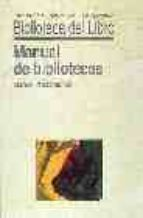 MANUAL DE BIBLIOTECAS (2ª ED.)