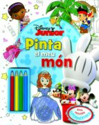 Disney Junior. Pinta El Meu Món