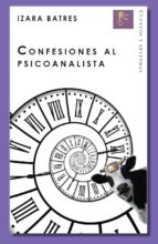 CONFESIONES AL PSICOANALISTA (EBOOK)