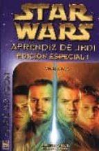 STAR WARS: APRENDIZ DE JEDI (ED. ESPECIAL 1): TRAICIONES