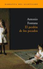 EL PERDON DE LOS PECADOS (FINALISTA DEL PREMIO DE NOVELA CAFE GIJ ON 2003)