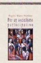 POR UN SOCIALISMO PARTICIPATIVO (Ensayo)