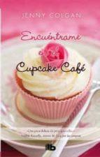 Encuéntrame En El Cupcake Café (B DE BOLSILLO LUJO)
