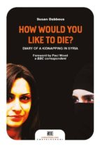 How Would You Like to Die? (Castelvecchi RX)