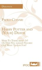Harry Potter and (Your) Death (Philosophy)