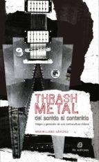THRASH METAL DEL SONIDO AL CONTENIDO (EBOOK)