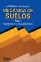 MECANICA DE SUELOS (TOMO I)