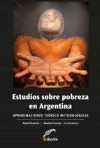 ESTUDIOS SOBRE POBREZA EN ARGENTINA (EBOOK)