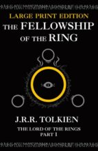 THE FELLOWSHIP OF THE RING (LARGE TYPE / LETRA GRANDE) (THE LORD OF THE RINGS PART 1)