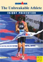 The Unbreakable Athlete: Injury Prevention (Ironman Book 6) (English Edition)