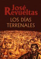 LOS DÍAS TERRENALES (EBOOK)