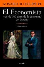 El Economista. Más de 160 años de la economía de España: De Isabel II a Felipe VI (Varios)