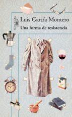 UNA FORMA DE RESISTENCIA (EBOOK)