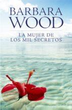 LA MUJER DE LOS MIL SECRETOS (EBOOK)