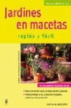 JARDINES EN MACETAS, RAPIDO Y FACIL
