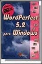 WORDPERFECT 5.2 PARA WINDOWS