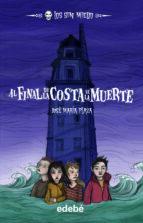 7. AL FINAL DE LA COSTA DE LA MUERTE (Los sin miedo)