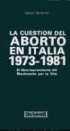 La cuestión del aborto en Italia (1973-1981): El libro-herramienta del Movimiento per la Vita (Bolsillo)