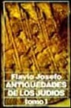 Antiguedades De Los Judíos, Tomo 1