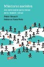 Máscaras sociales: Las relaciones personales en el mundo actual (DEBATE)