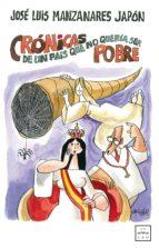 CRÓNICAS DE UN PAÍS QUE NO QUERÍA SER POBRE (EBOOK)