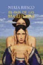 EL PAIS DE LAS MARIPOSAS (PREMIO ATENEO JOVEN DE SEVILLA 2004)