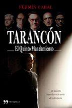 TARANCON: EL QUINTO MANDAMIENTO