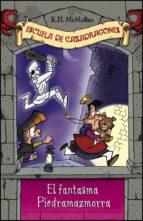 El fantasma de Piedramazmorra (Escuela de Cazadragones 8)