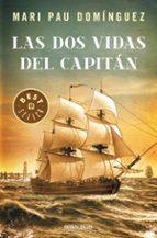 Las Dos Vidas Del Capitán (BEST SELLER)