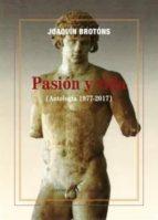 PASIÓN Y VIDA ( ANTOLOGÍA 1977 - 2017 ) (Poesía)