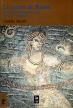 La Razón De Roma: El Nacimiento Del Espíritu Crítico A Fines De La República (Teoría Y Crítica Nº 22)