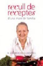 RECULL DE RECEPTES D UNA MARE DE FAMILIA