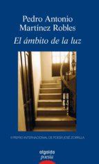 El ámbito de la luz (Algaida Literaria - Poesía)