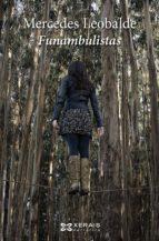 Funambulistas (Edición Literaria - Narrativa E-Book)