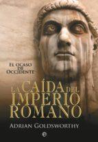 LA CAÍDA DEL IMPERIO ROMANO (EBOOK)