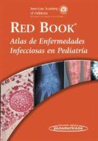 Red Book. Atlas de Enfermedades Infecciosas en Pediatría
