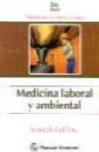 MEDICINA LABORAL Y AMBIENTAL (2ª ED.)