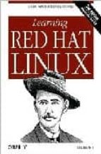 Learning Red Hat Linux (Classique Us)