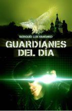 Guardianes del día (Guardianes 2)