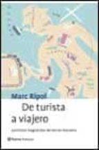 De turista a viajero (Planeta Practicos)